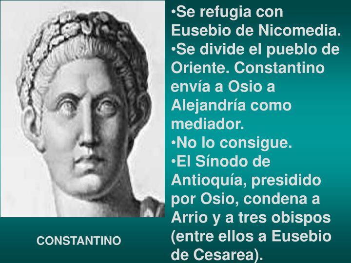 Se refugia con Eusebio de Nicomedia.