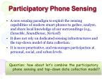 participatory phone sensing
