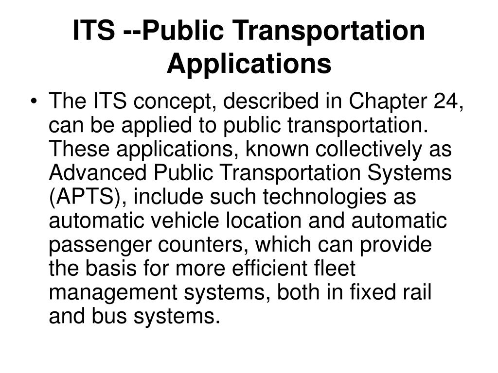 ITS --Public Transportation Applications