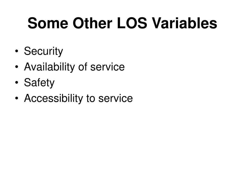 Some Other LOS Variables