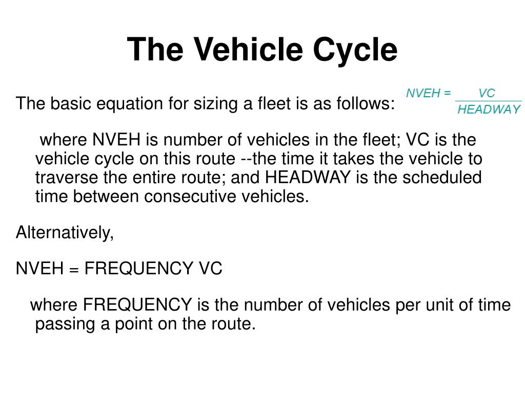 The Vehicle Cycle