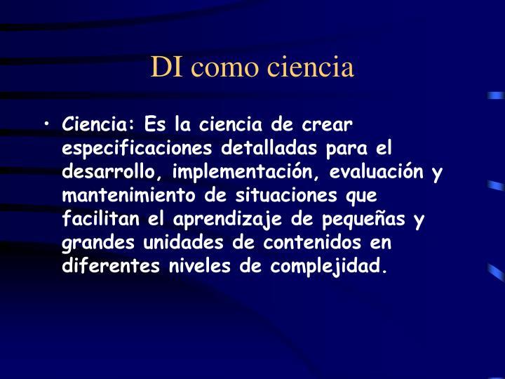 DI como ciencia