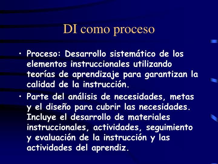 DI como proceso