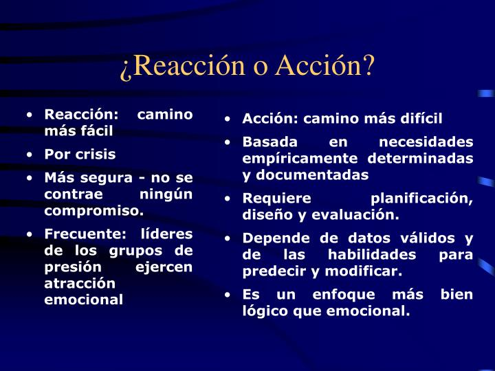 Acción: camino más difícil