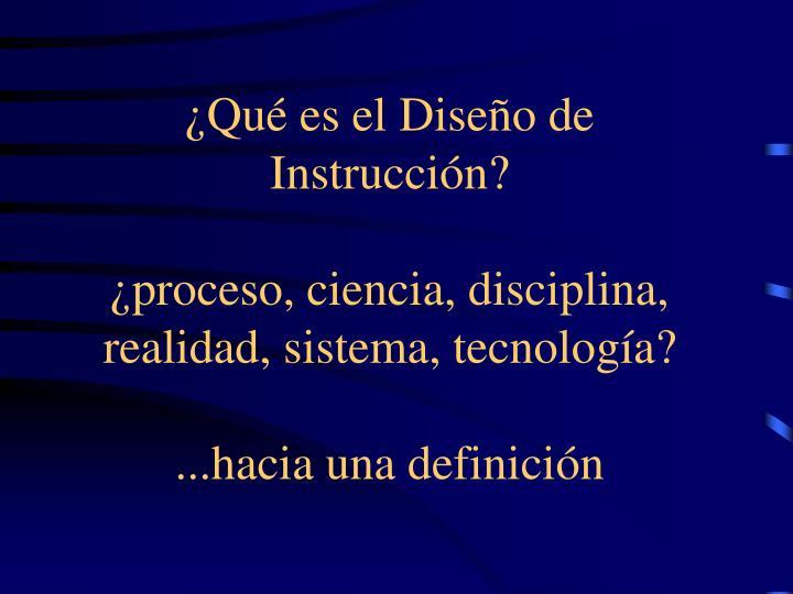 ¿Qué es el Diseño de Instrucción?