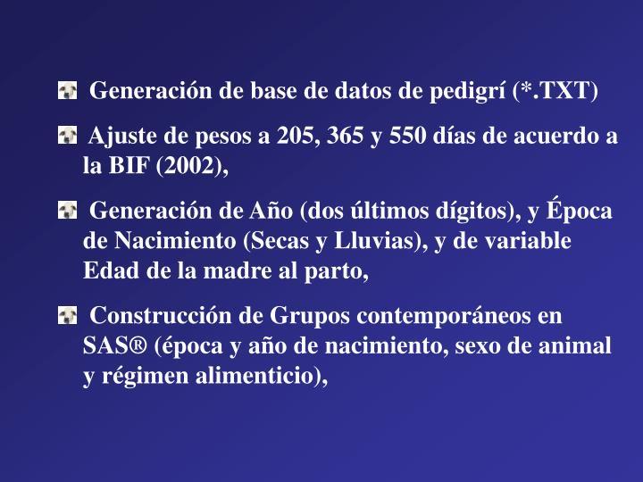 Generación de base de datos de pedigrí (*.TXT)