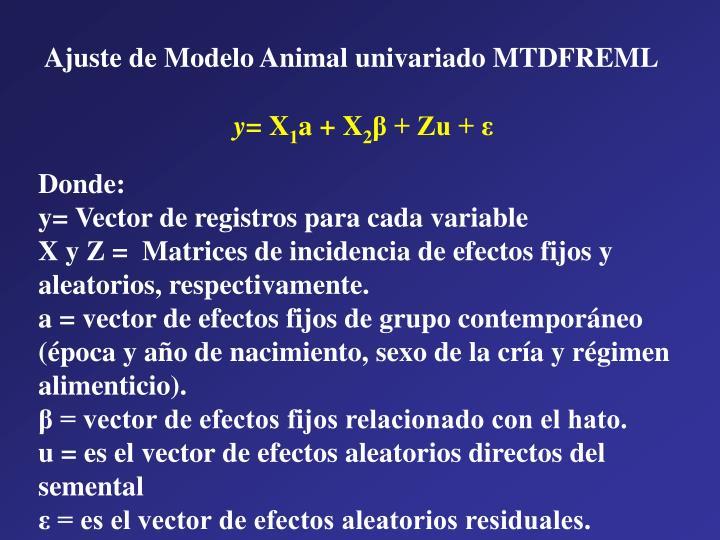Ajuste de Modelo Animal univariado MTDFREML