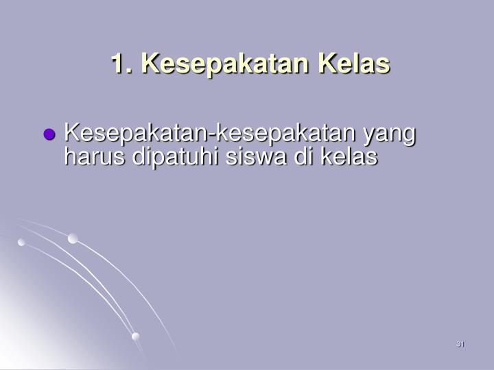 1. Kesepakatan Kelas