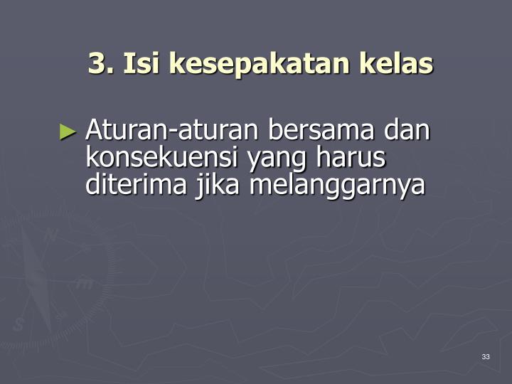3. Isi kesepakatan kelas