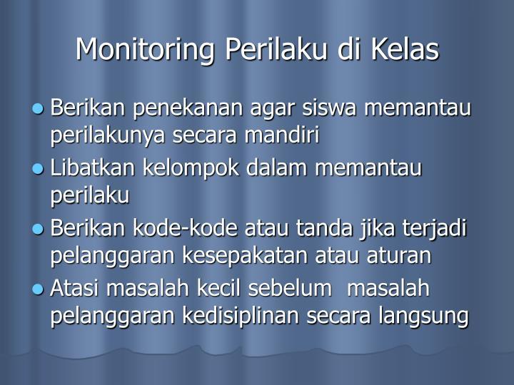 Monitoring Perilaku di Kelas