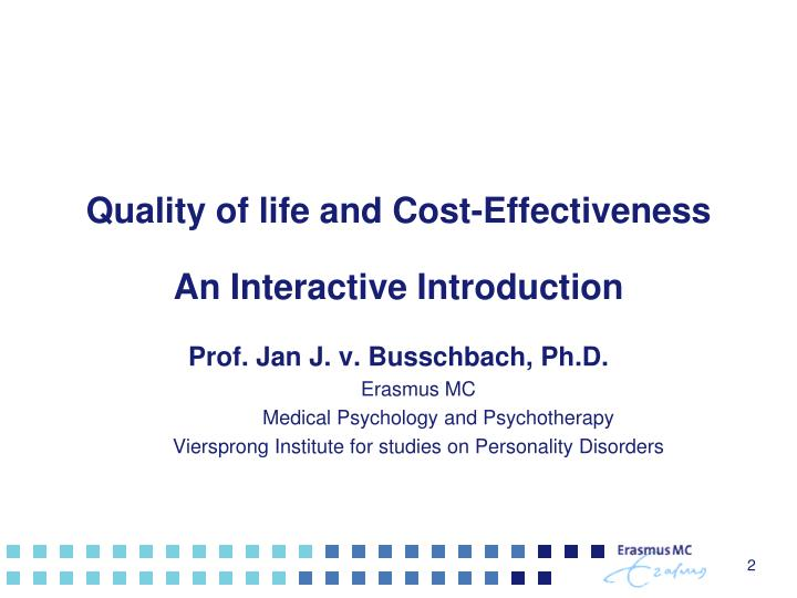 Quality of life and cost effectiveness an interactive introduction