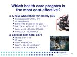 which health care program is the most cost effective1
