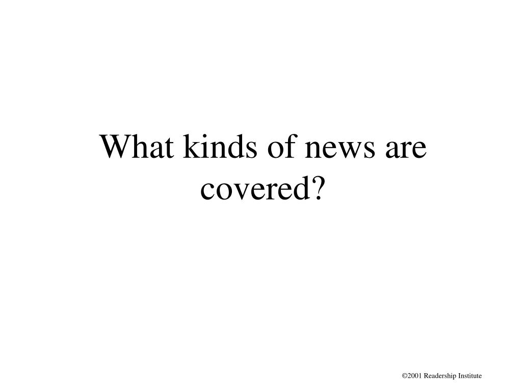 What kinds of news are covered?