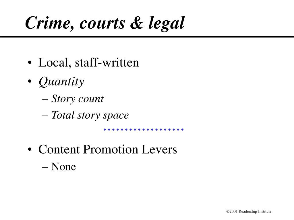 Crime, courts & legal