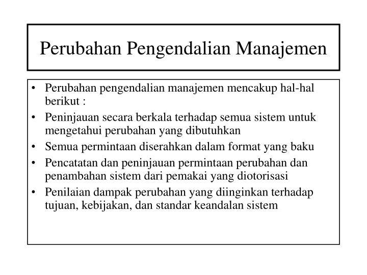 Perubahan Pengendalian Manajemen