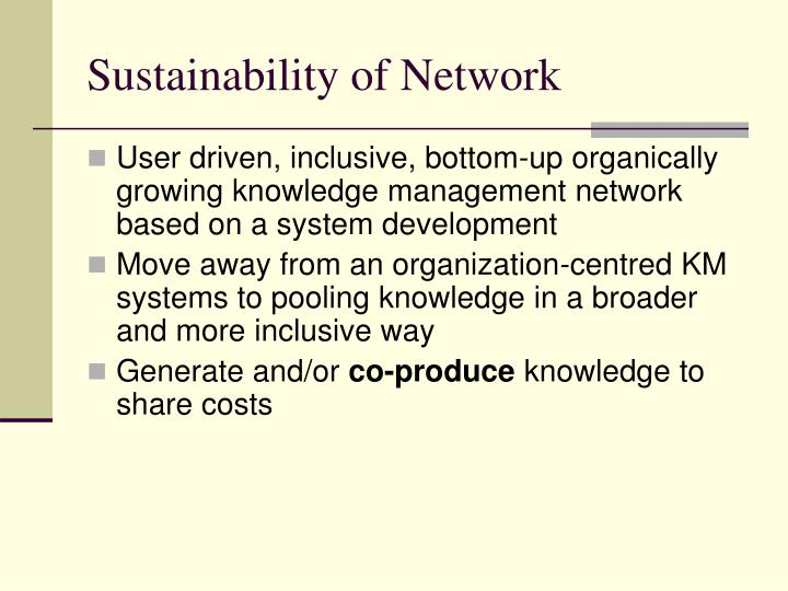 Sustainability of Network