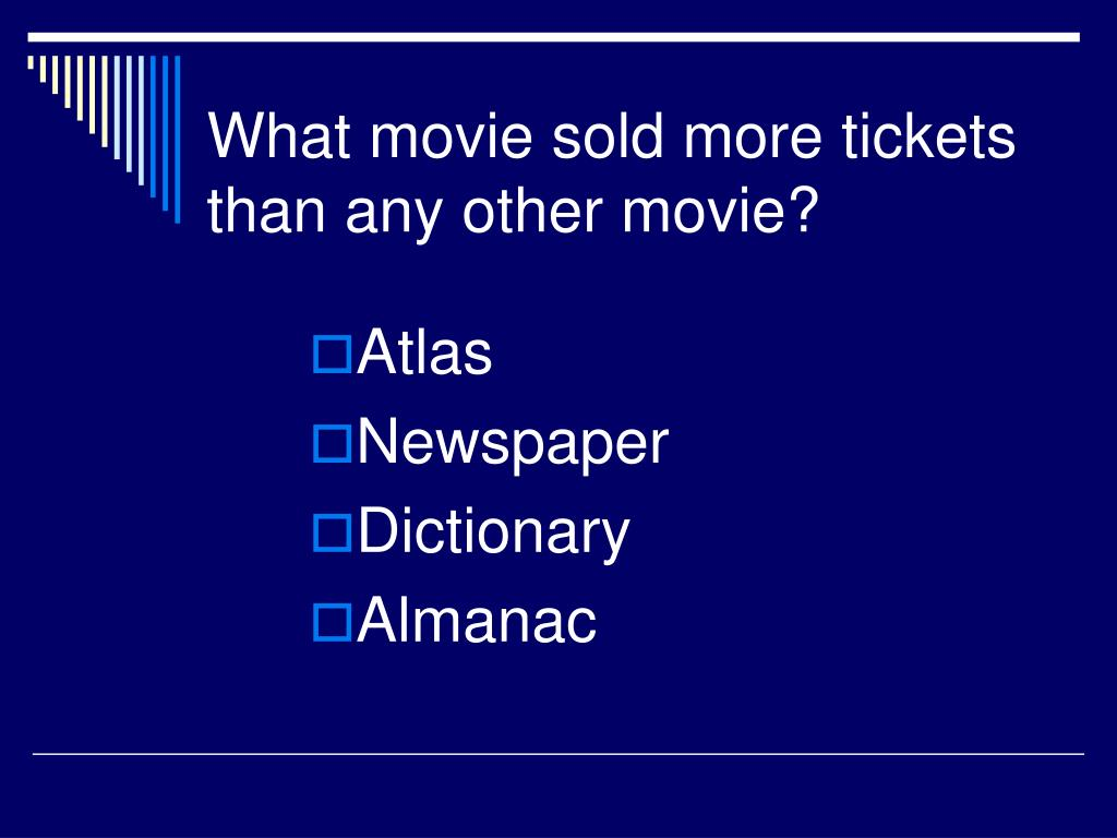 What movie sold more tickets than any other movie?
