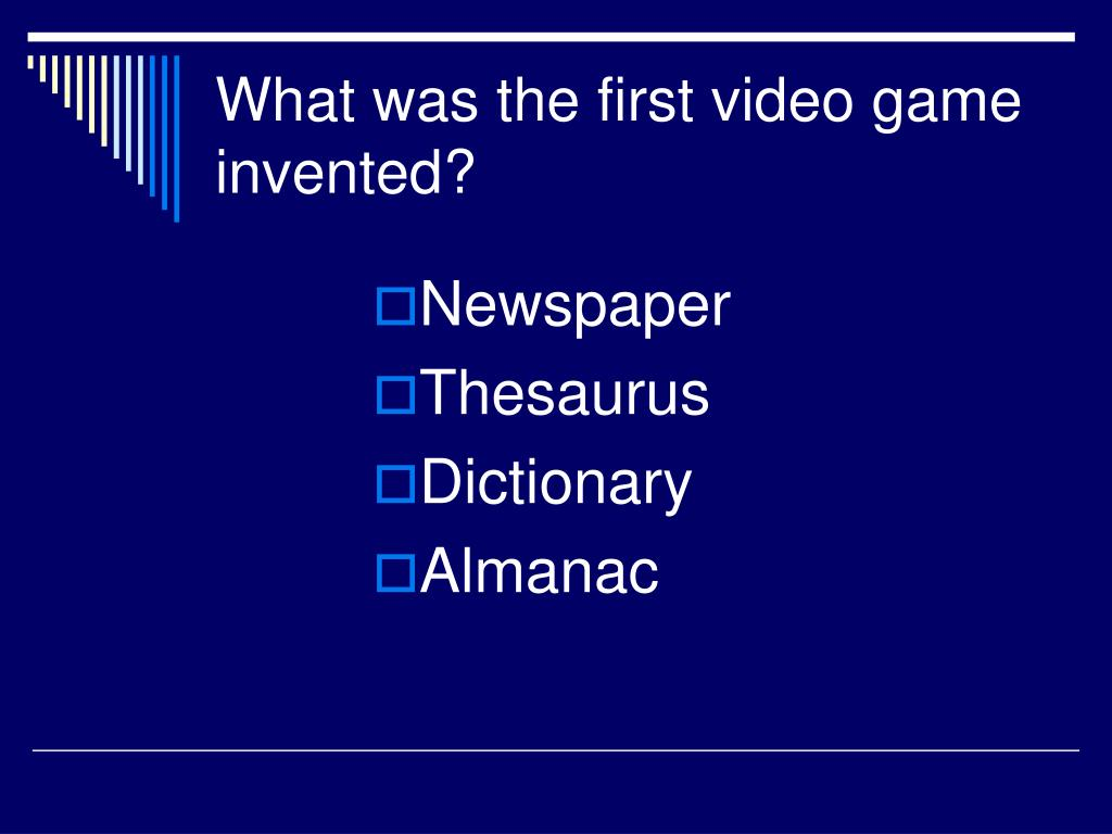 What was the first video game invented?