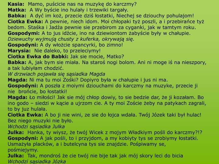 Kasia: