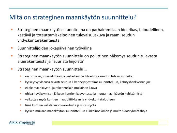 Mitä on strateginen maankäytön suunnittelu?