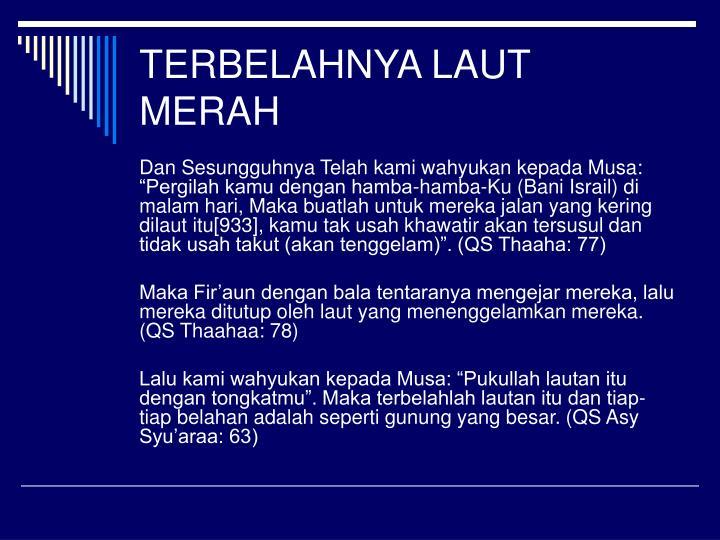 TERBELAHNYA LAUT MERAH