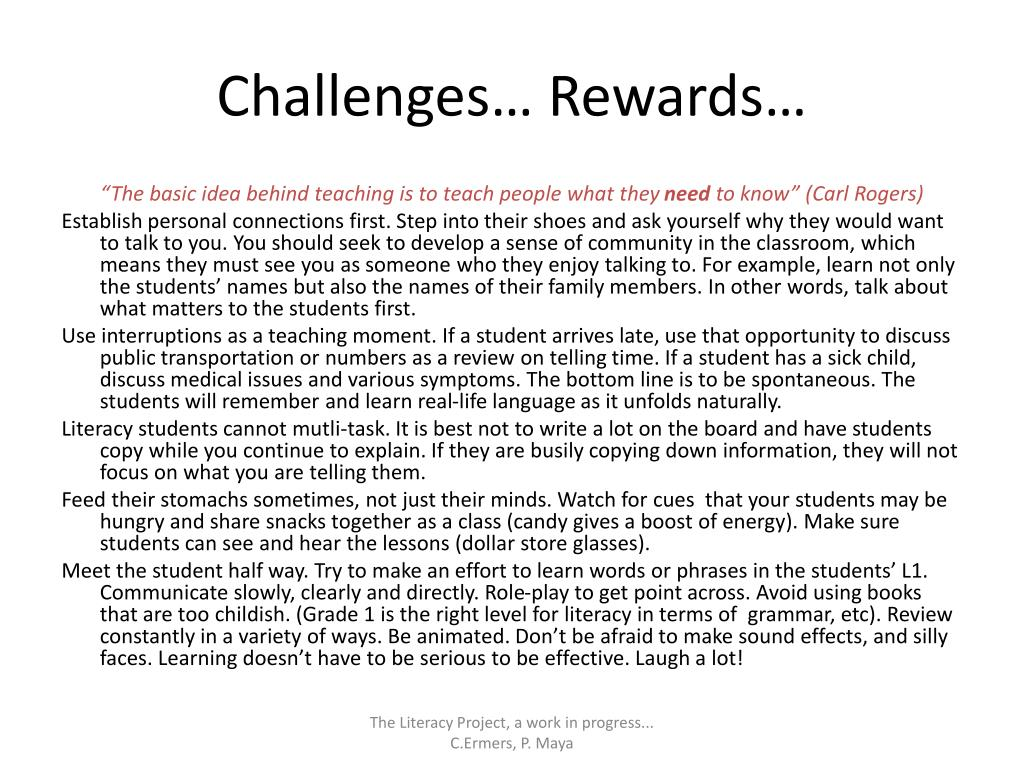 Challenges… Rewards…