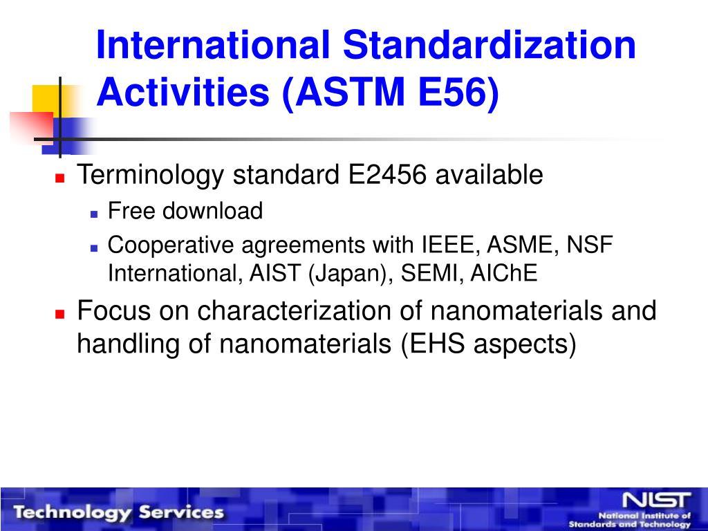 International Standardization Activities (ASTM E56)