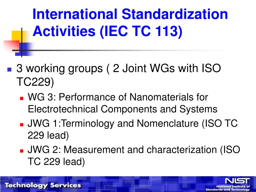 International Standardization Activities (IEC TC 113)