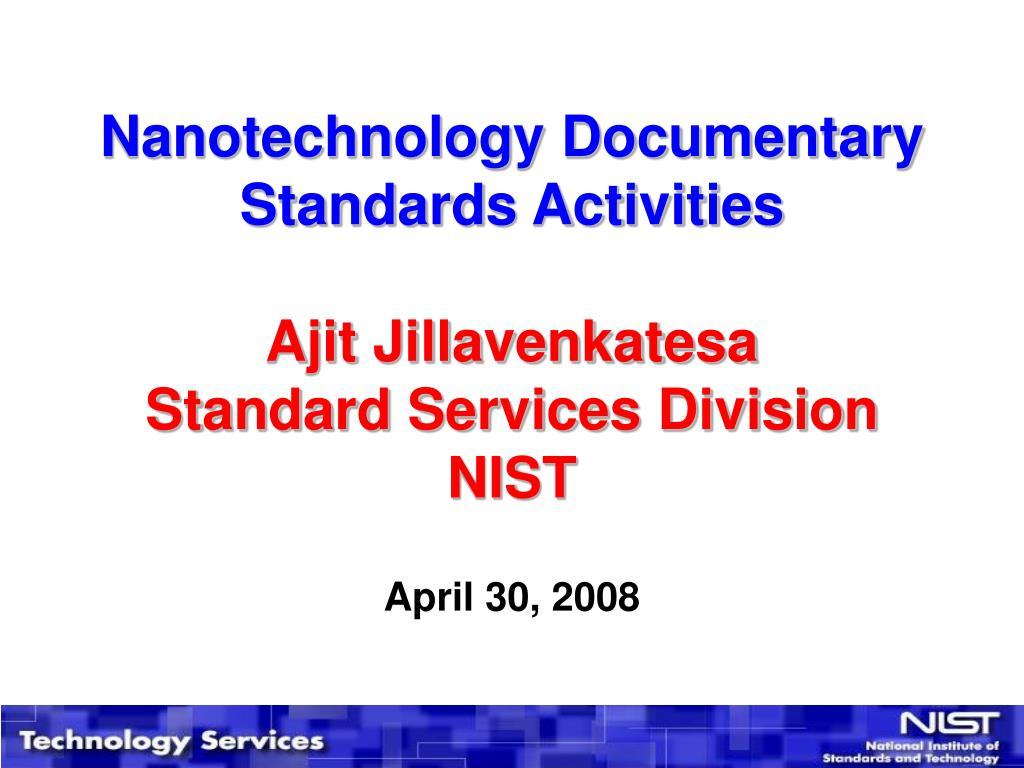 Nanotechnology Documentary Standards Activities