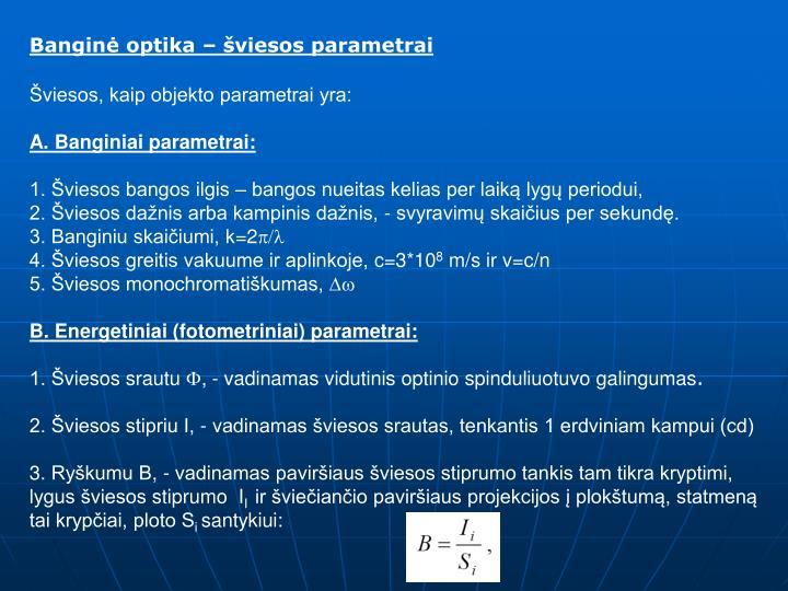 Banginė optika – šviesos parametrai