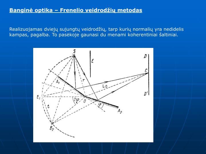 Banginė optika – Frenelio veidrodžių metodas