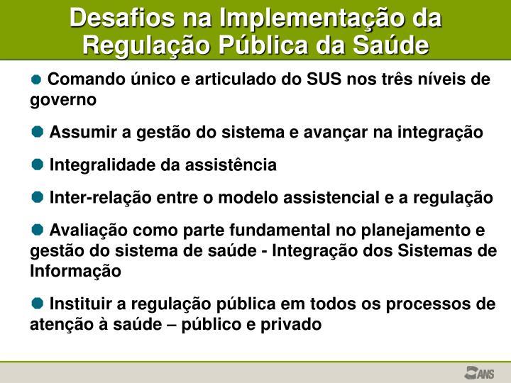 Desafios na Implementação da Regulação Pública da Saúde
