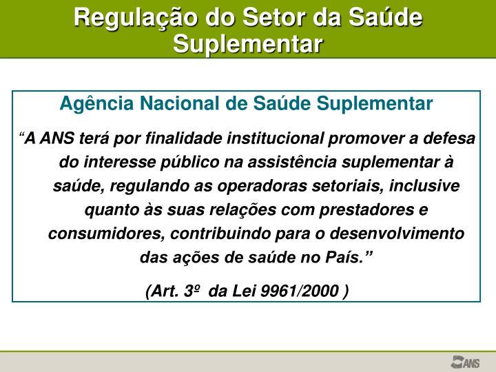Regulação do Setor da Saúde Suplementar