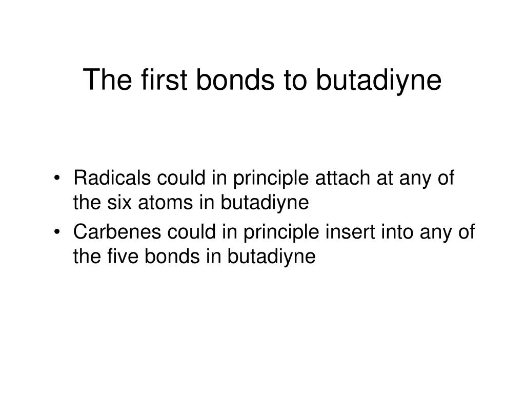 The first bonds to butadiyne
