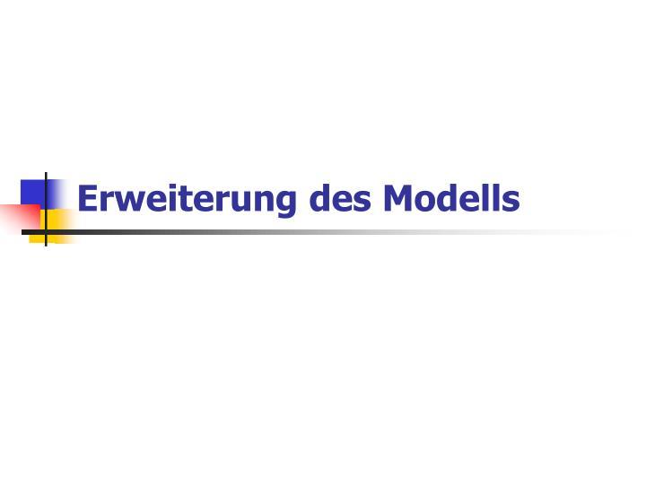 Erweiterung des Modells