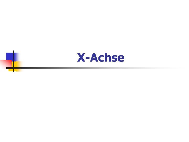 X-Achse