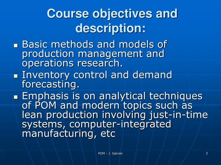 Course objectives and description: