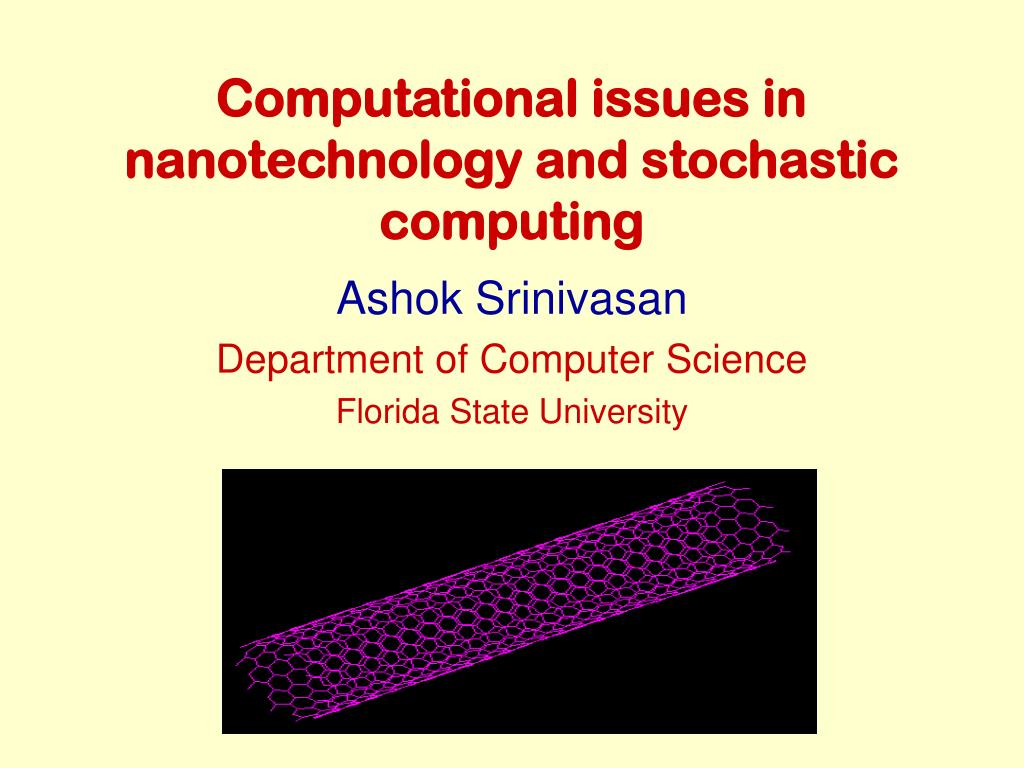Computational issues in nanotechnology and stochastic computing