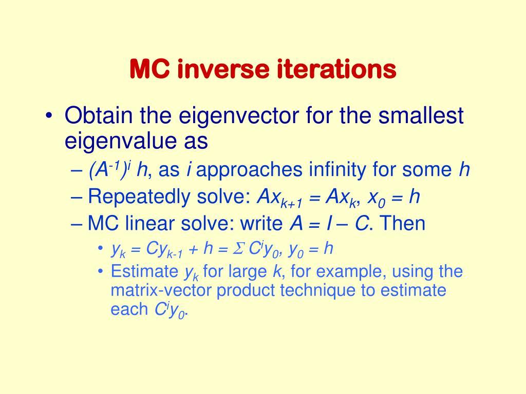 MC inverse iterations