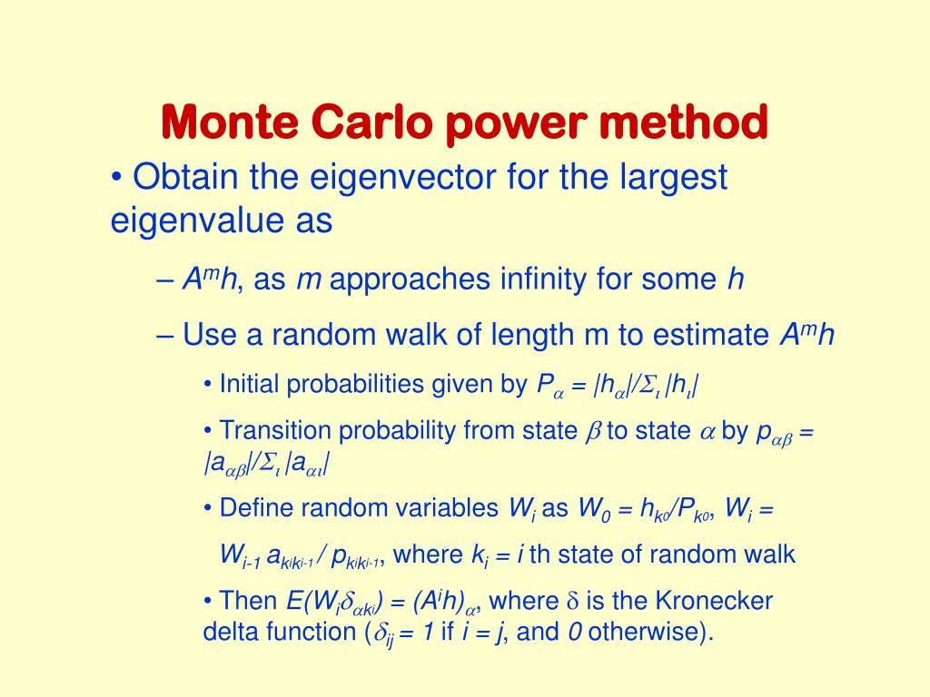 Monte Carlo power method