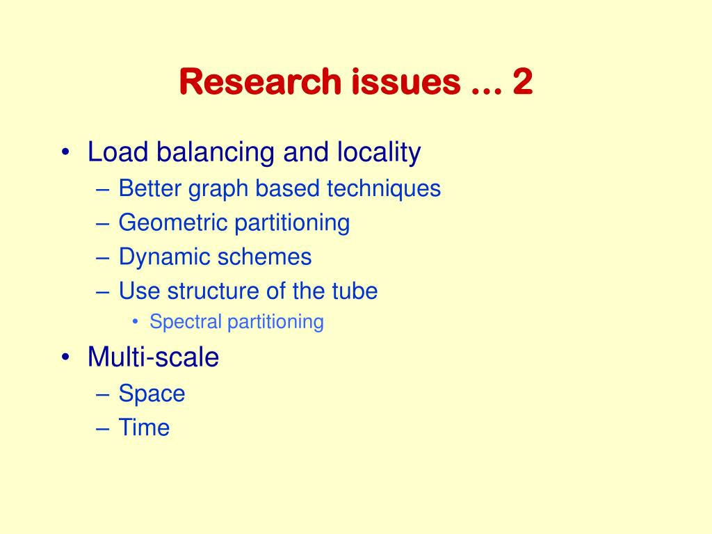 Research issues ... 2