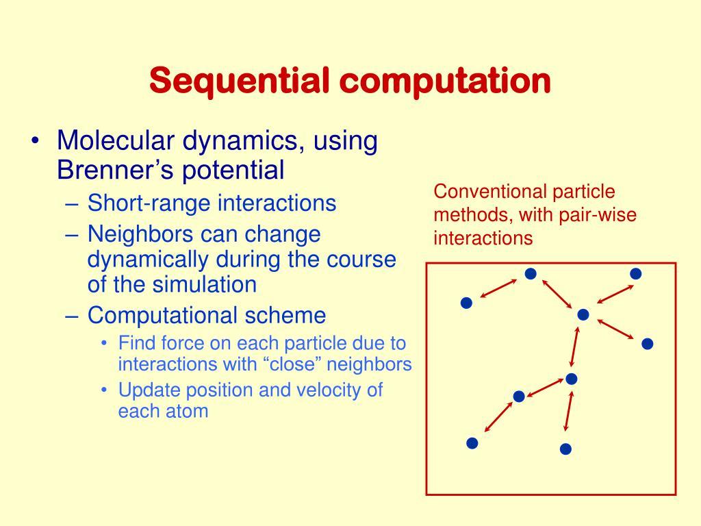 Sequential computation