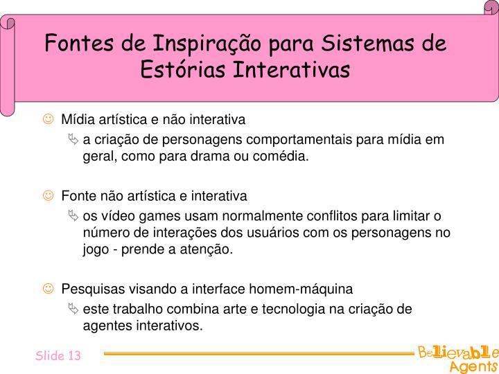 Fontes de Inspiração para Sistemas de Estórias Interativas