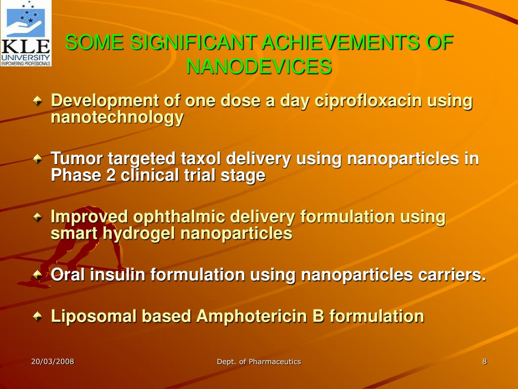 SOME SIGNIFICANT ACHIEVEMENTS OF NANODEVICES