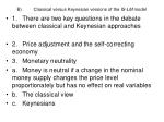 b classical versus keynesian versions of the is lm model