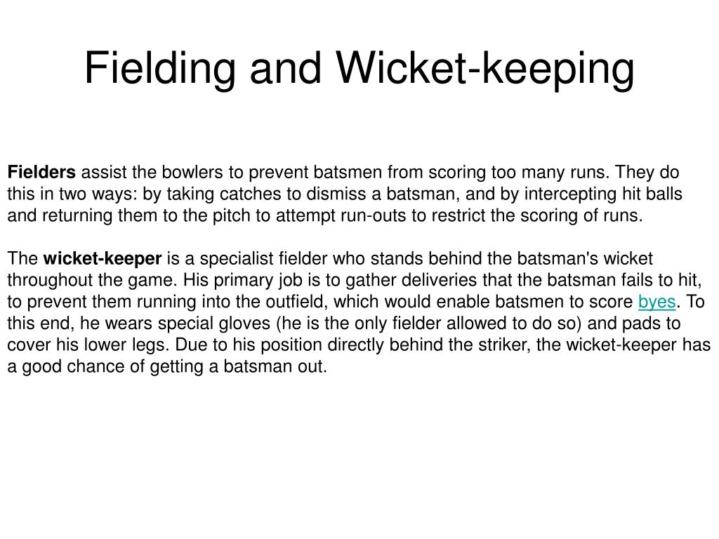 Fielding and Wicket-keeping