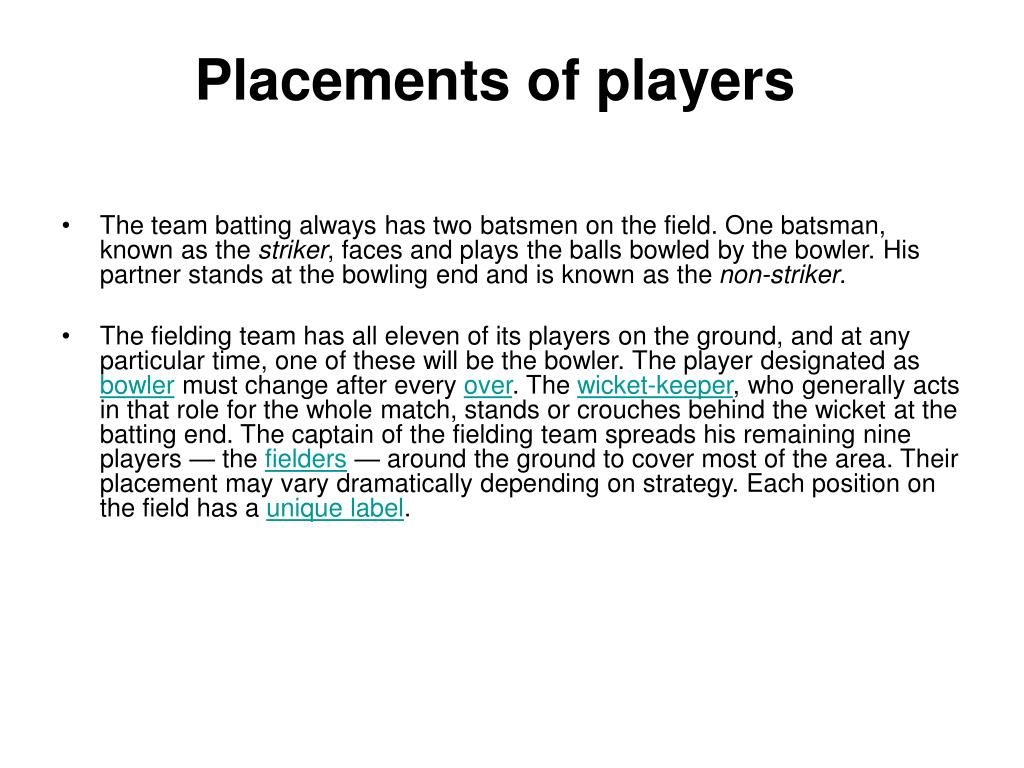 Placements of players