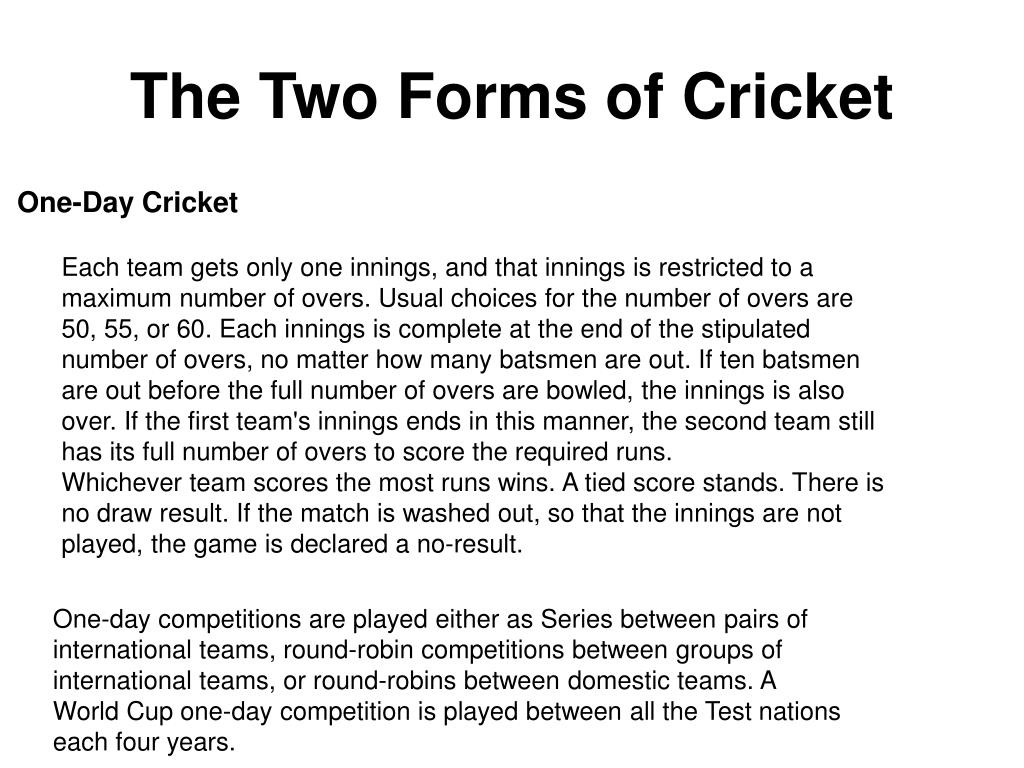 The Two Forms of Cricket