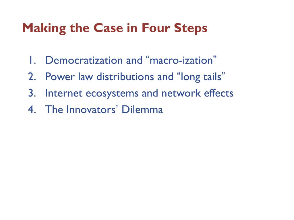 Making the Case in Four Steps