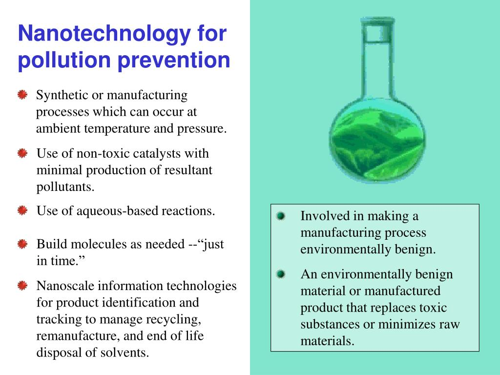 Nanotechnology for pollution prevention